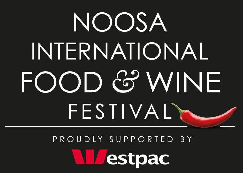 Be part of the Noosa International Food and Wine Festival
